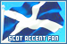 Accents: Scottish: