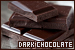 Chocolate: Dark: