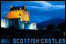 Castles: Scottish: